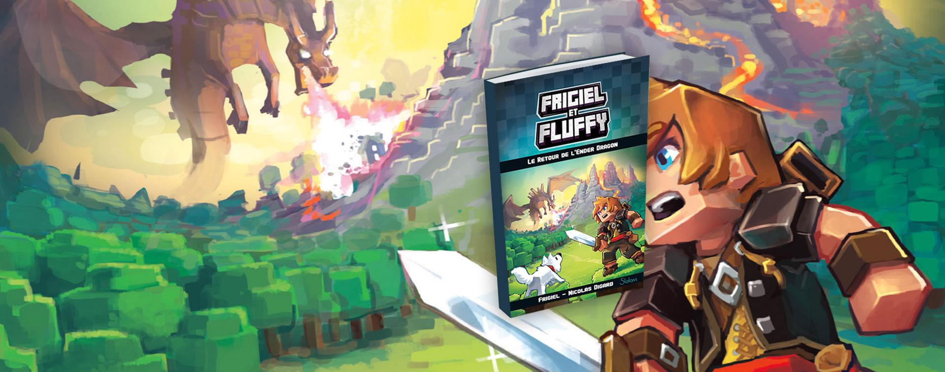 Frigiel Et Fluffy Le Retour De L Ender Dragon Tome 1